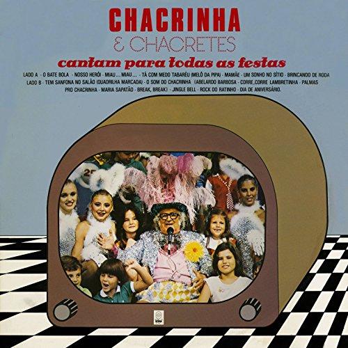 37ecd18431 Chacrinha   Chacretes Cantam para Todas As Festas by Chacrinha ...