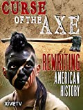 Curse of the Axe%3A Rewriting American H