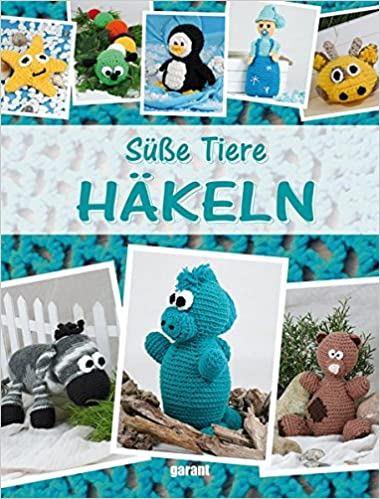 Süße Tiere Häkeln: Amazon.de: _: Bücher