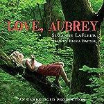 Love, Aubrey | Suzanne LaFleur