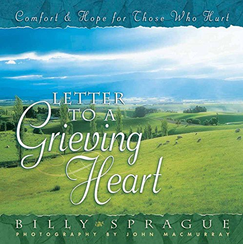 Billys Letters (Letter to a Grieving Heart: Comfort and Hope for Those Who Hurt)