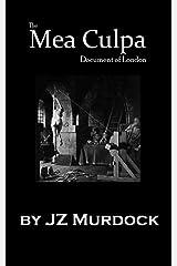 The Mea Culpa Document of London Kindle Edition