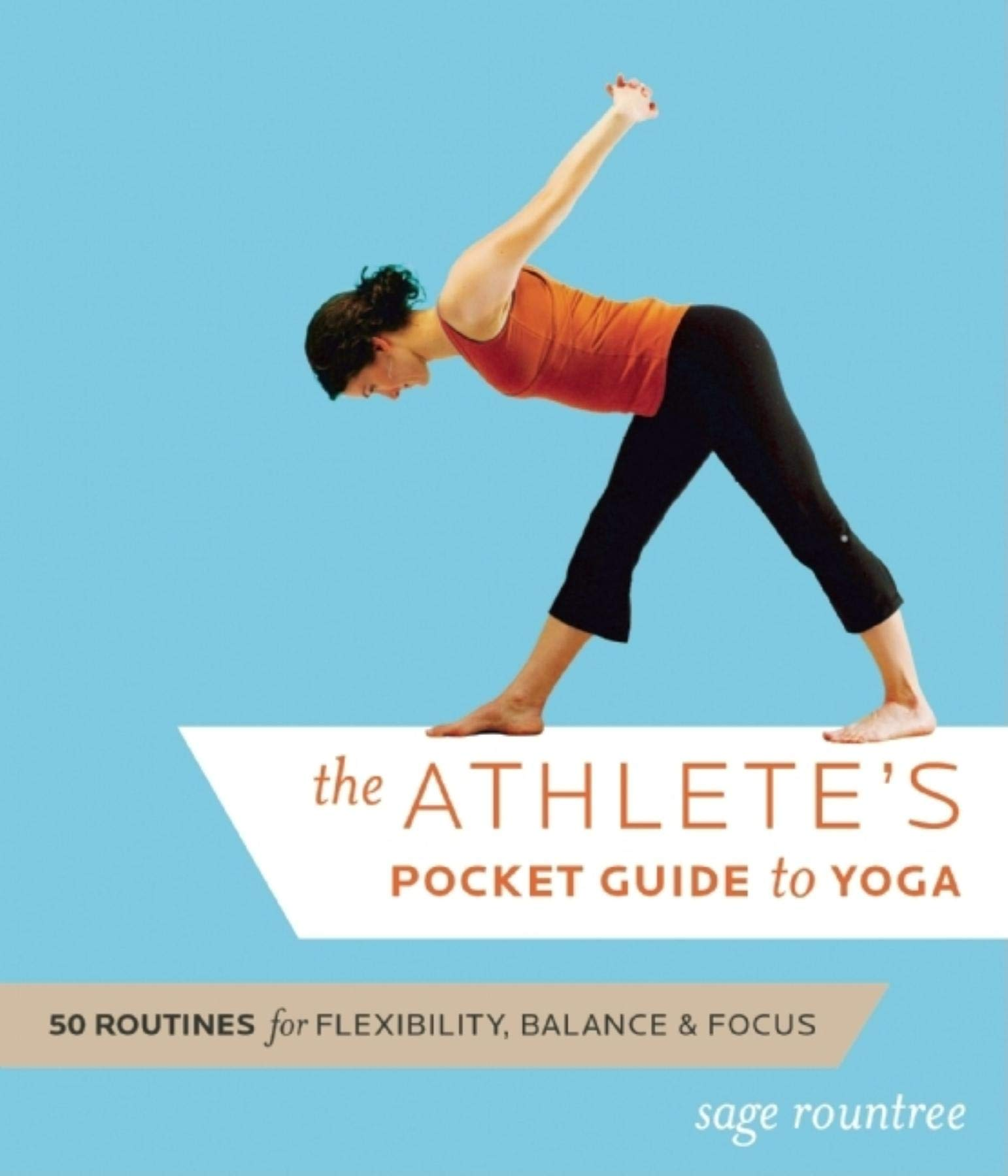 The Athlete's Pocket Guide to Yoga: 50 Routines for Flexibility