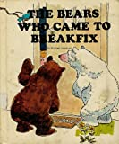 The Bears Who Came to Breakfix, Michael Jennings, 0516034111