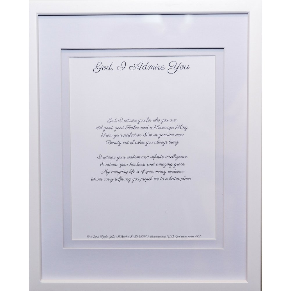 Christian Poems by Anna Szabo #PoemsFromGod God i Admire You framed poetry for Prayer Hallway