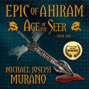 Age of the Seer: Epic of Ahiram - Book One | Michael Joseph Murano
