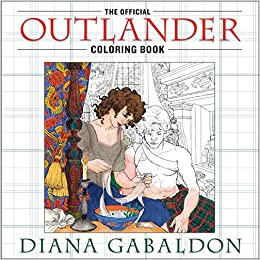 The Official Outlander Coloring Book An Adult Diana Gabaldon 9780399177538 Amazon Books