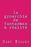 la gynarchie