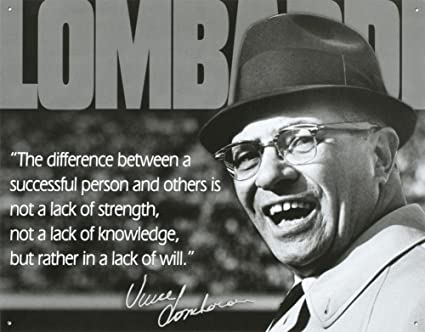 Vince Lombardi Successful Person Quote Sports Tin Sign 16 X 13in