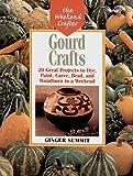Gourd Crafts, Ginger Summit, 1579901522
