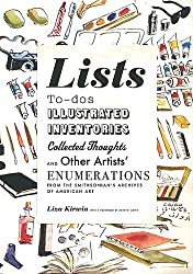 Lists: To-dos, Illustrated Inventories, Collected Thoughts, and Other Artists' Enumerations from the Smithsonian's Archives of American Art