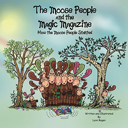 The Moose People and the Magic Magazine: How the Moose People (Halloween Costumes Magazine)