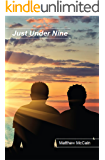 Just Under Nine (English Edition)