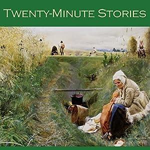 Twenty-Minute Stories Audiobook
