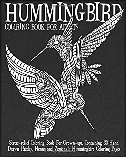 Hummingbird Coloring Book For Adults: Stress-relief Coloring ...