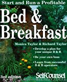 Start and Run a Bed and Breakfast, Monica Taylor and Richard Taylor, 1551802791