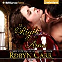 By Right of Arms Audiobook by Robyn Carr Narrated by Nicola Barber