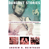 Dangdut Stories: A Social and Musical History of Indonesia's Most Popular Music