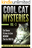 Magical Cool Cat Mysteries Volume 3 (Magical Cool Cats Mysteries)