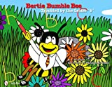 img - for Bertie Bumble Bee: Troubled by the Letter B book / textbook / text book