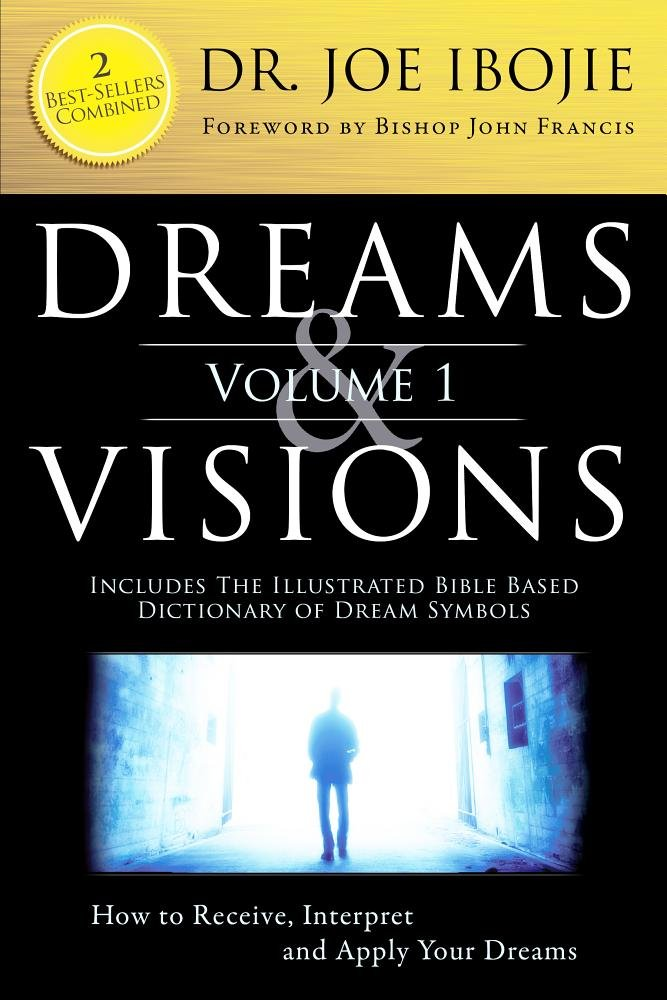 Dreams Visions Volume 1 2 Best Sellers Combined Dr Joe Ibojie