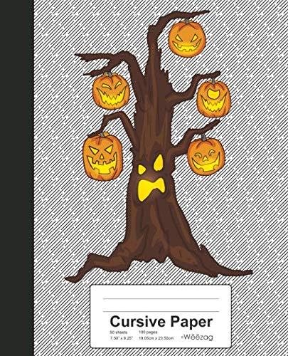 Cursive Paper: Book Halloween Pumpkin Tree (Weezag Cursive Paper (Halloween Poems For Middle School)
