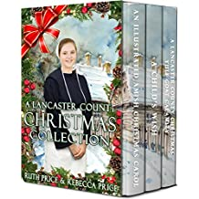 A Lancaster County Christmas Collection (Lancaster County Christmas series Book 1)