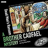 Dead Man's Ransom: A Brother Cadfael Mystery (Chronicles of Brother Cadfael)