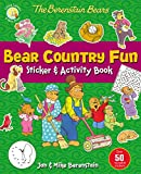 The Berenstain Bears Bear Country Fun Sticker and Activity Book (Berenstain Bears/Living Lights)