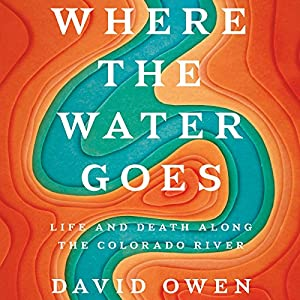 Where the Water Goes Audiobook