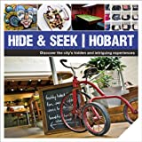 Hide & Seek Hobart (Explore Australia)