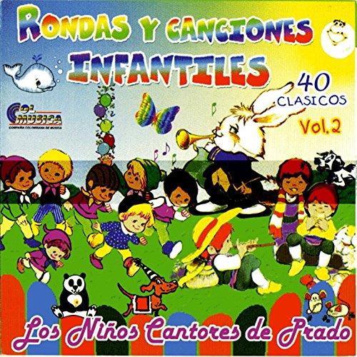 Rondas y Canciones Infantiles, 40 Clásicos Vol. 2