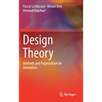 Design Theory: Methods and Organization for Innovation