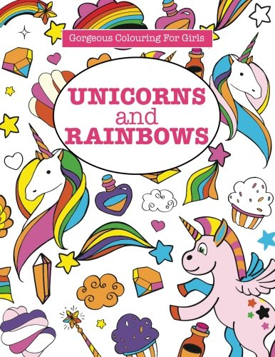Gorgeous Colouring for Girls - Unicorns and Rainbows (Gorgeous Colouring Books for Girls) 3