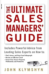 The Ultimate Sales Managers' Guide Hardcover
