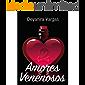 Amores Venenosos