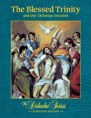 Blessed Trinity and Our Christian Vocation