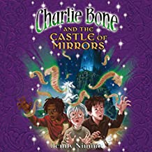 Charlie Bone and the Castle of Mirrors: Children of the Red King, Book 5