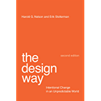 The Design Way: Intentional Change in an Unpredictable World (The MIT Press) (English Edition)