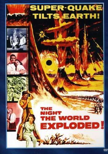The Night the World Exploded -