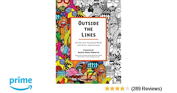 Outside The Lines An Artists Coloring Book For Giant Imaginations Souris Hong Porretta 9780399162084 Amazon Books