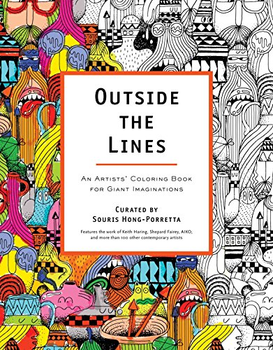Outside the Lines: An Artists' Coloring Book for Giant Imaginations ()