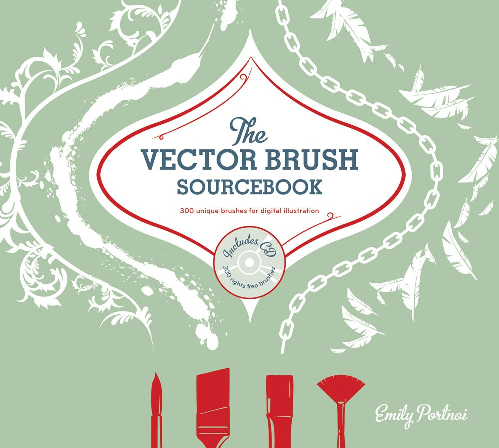 The Vector Brushes Sourcebook: 300 Unique Brushes for Digital