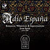 Baltimore Consort Adio Espana Other Choral Music
