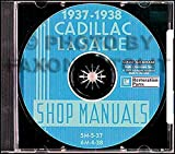 A MUST FOR OWNERS, MECHANICS & RESTORERS - THE 1937 1938 CADILLAC & LaSALLE FACTORY REPAIR SHOP & SERVICE MANUALCD INCLUDES models 60, 60, 60S, 65, 70, 75, 85, 90, and La Salle 50, and V8, V12, and V16 engines. 37 38