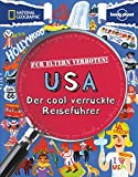 Für Eltern verboten: USA (NATIONAL GEOGRAPHIC Für Eltern verboten, Band 346)