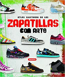 Zapatillas con arte (Atlas Ilustrado): Amazon.es: Intercity, Equipo Susaeta: Libros