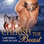 Cherish the Beast: A BBW Shape Shifter Mail Order Bride Romance, Book 6 | Claire Grimes, Lovers Tale Oasis
