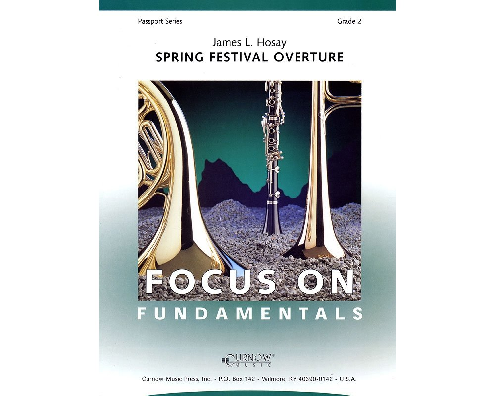 Download Curnow Music Spring Festival Overture (Grade 2 - Score and Parts) Concert Band Level 2 Composed by James L Hosay pdf epub