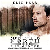 The Mentor: Men of the North series, Book 3